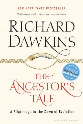 Ancestor's Tale A Pilgrimage to the Dawn of Evolution  2004 edition cover