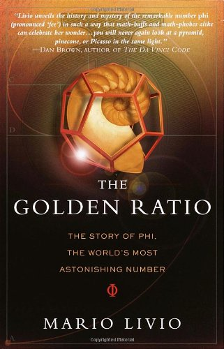 Golden Ratio The Story of PHI, the World's Most Astonishing Number  2002 edition cover