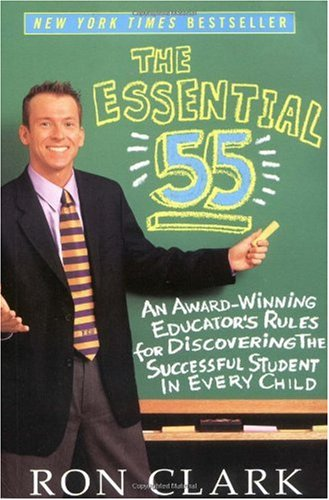 Essential 55 An Award-Winning Educator's Rules for Discovering the Successful Student in Every Child  2003 edition cover