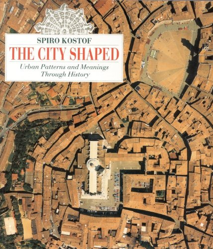 City Shaped Urban Patterns and Meanings Through History N/A edition cover
