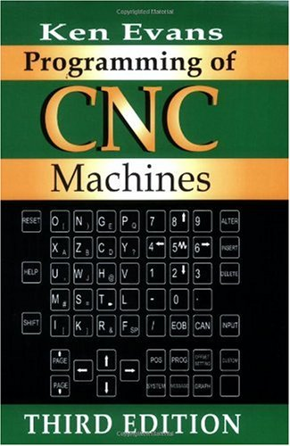 Programming of CNC Machines  3rd 2007 edition cover