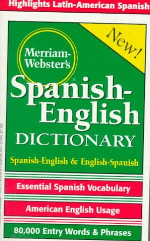 Merriam-Webster's Spanish-English Dictionary   2003 edition cover