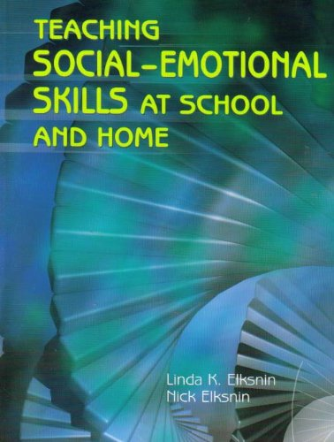Teaching Social-Emotional Skills at School and Home   2006 edition cover