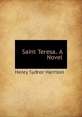 Saint Teresa a Novel N/A 9781113887160 Front Cover