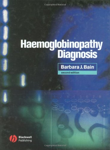 Haemoglobinopathy Diagnosis  2nd 2005 (Revised) edition cover