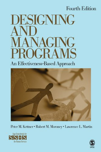 Designing and Managing Programs An Effectiveness-Based Approach 4th 2013 edition cover