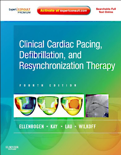 Clinical Cardiac Pacing, Defibrillation and Resynchronization Therapy Expert Consult Premium Edition - Enhanced Online Features and Print 4th 2011 edition cover
