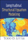 Longitudinal Structural Equation Modeling   2013 edition cover