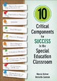 10 Critical Components for Success in the Special Education Classroom   2014 edition cover