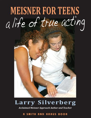 Meisner for Teens : A Life of True Acting N/A edition cover