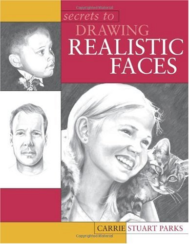 Secrets to Drawing Realistic Faces   2003 edition cover