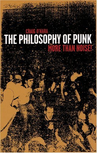 Philosophy of Punk More Than Noise! 2nd 1999 edition cover