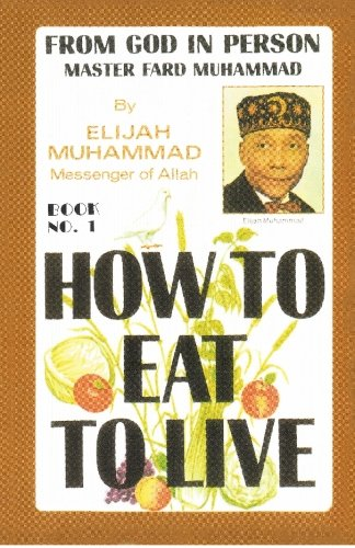 How to Eat to Live, Book 1 Reprint edition cover