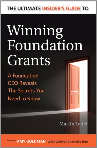 Ultimate Insider's Guide to Winning Foundation Grants A Foundation CEO Reveals the Secrets You Need to Know 2nd 2012 edition cover