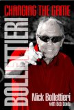 Bollettieri Changing the Game  2013 9781938842160 Front Cover