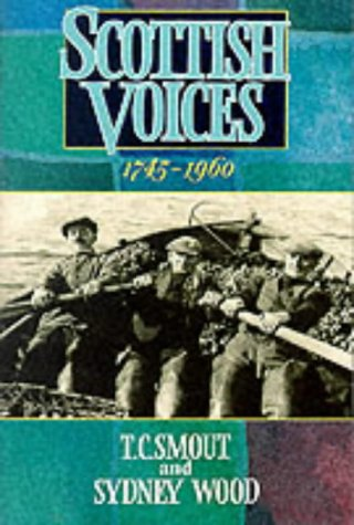 Scottish Voices 1745-1960 N/A edition cover