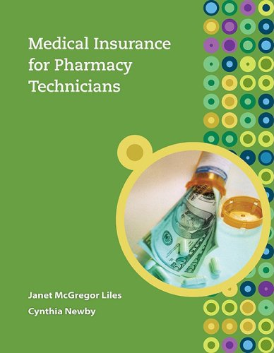 Medical Insurance for Pharmacy Technicians   2010 edition cover