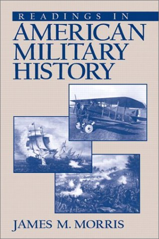Readings in American Military History   2004 edition cover