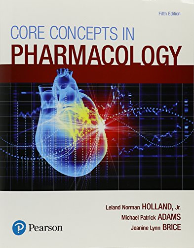 Core Concepts in Pharmacology  5th 2018 9780134514161 Front Cover