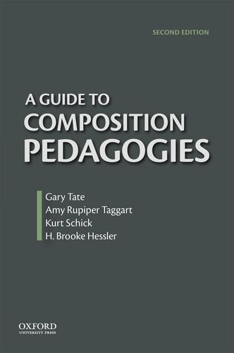 Guide to Composition Pedagogies  2nd 2014 edition cover