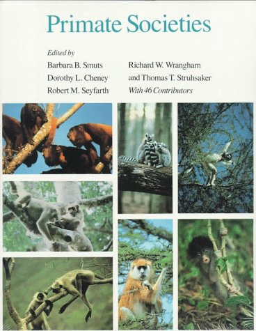 Primate Societies  N/A 9780226767161 Front Cover