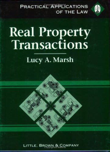Real Property Transactions Practical Applications of the Law N/A edition cover