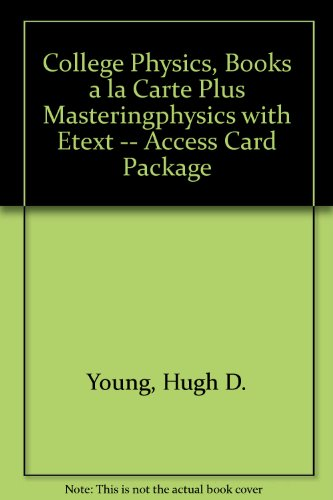 College Physics, Books a la Carte Plus MasteringPhysics with EText -- Access Card Package  9th 2012 edition cover