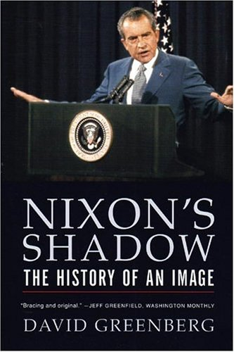 Nixon's Shadow The History of an Image  2004 edition cover