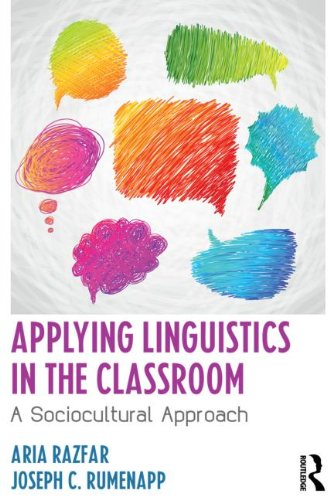 Applying Linguistics in the Classroom A Sociocultural Approach  2013 edition cover