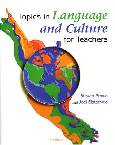 Topics in Language and Culture for Teachers   2004 edition cover