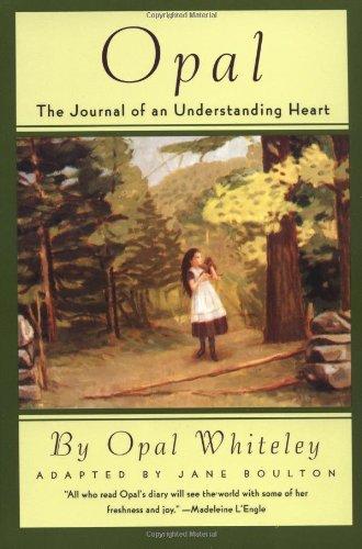 Opal The Journal of an Understanding Heart N/A edition cover