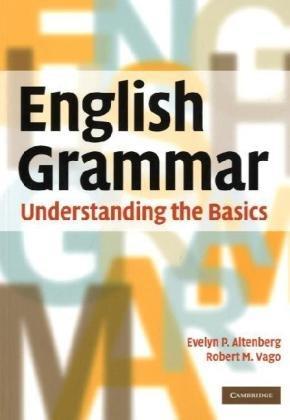 English Grammar Understanding the Basics  2010 edition cover