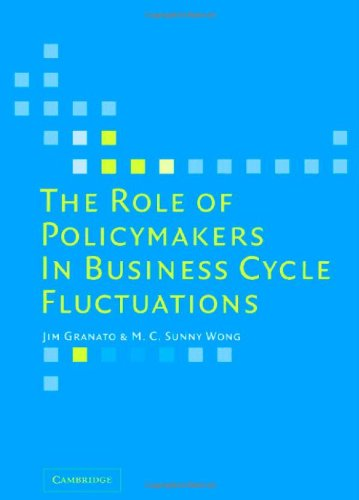 Role of Policymakers in Business Cycle Fluctuations   2006 9780521860161 Front Cover
