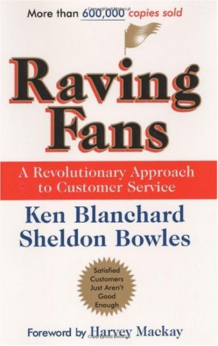 Raving Fans A Revolutionary Approach to Customer Service  1993 9780688123161 Front Cover