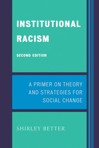 Institutional Racism A Primer on Theory and Strategies for Social Change 2nd 2008 (Revised) edition cover