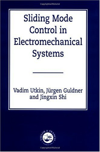 Sliding Mode Control in Electromechanical Systems  2nd 1999 9780748401161 Front Cover