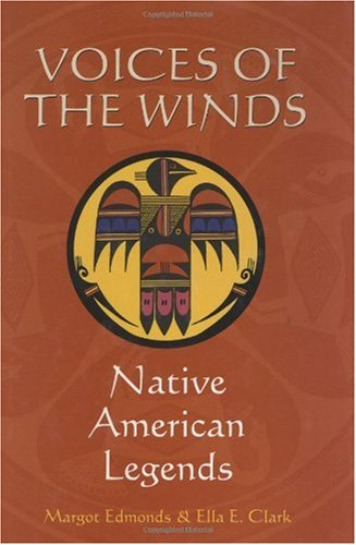 Voices of the Winds Native American Legends N/A edition cover