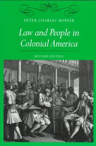 Law and People in Colonial America  2nd 1998 (Revised) edition cover