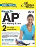 Cracking the AP U. S. History Exam 2015 Edition N/A 9780804125161 Front Cover