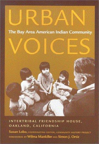 Urban Voices The Bay Area American Indian Community  2002 edition cover