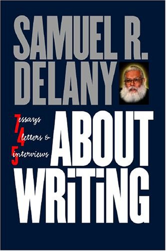 About Writing Seven Essays, Four Letters, and Five Interviews  2005 edition cover