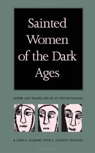 Sainted Women of the Dark Ages   1992 9780822312161 Front Cover