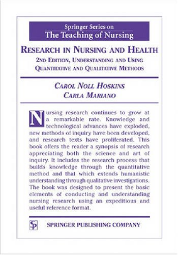 Research in Nursing and Health Understanding and Using Quantitative and Qualitative Methods 2nd 2004 (Revised) edition cover