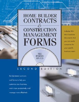 Home Builder Contracts and Construction Management Forms  2nd 2006 9780867186161 Front Cover