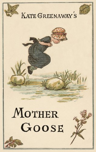 Kate Greenaway's Mother Goose   2005 edition cover