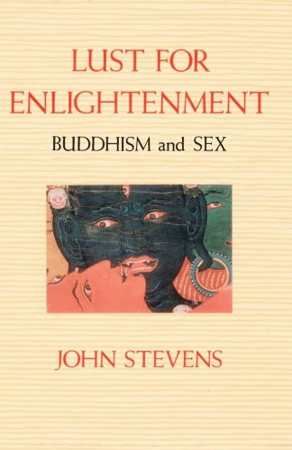 Lust for Enlightenment Buddhism and Sex  1991 9780877734161 Front Cover