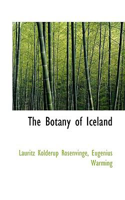 Botany of Iceland  N/A 9781116805161 Front Cover