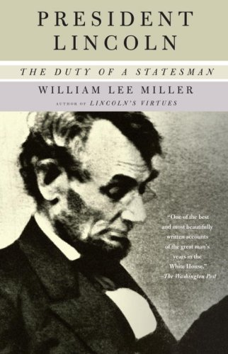 President Lincoln The Duty of a Statesman  2009 edition cover