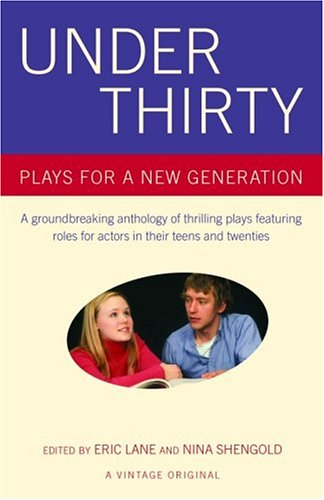 Under Thirty Plays for a New Generation  2004 9781400076161 Front Cover