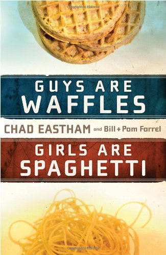 Guys Are Waffles, Girls Are Spaghetti   2009 9781400315161 Front Cover